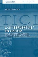 """""""serventias"""" en Galicia, Las"""