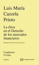 ética en el Derecho de los mercados financieros, La