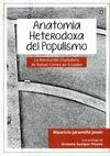 Anatomía Heterodoxa del Populismo. La Revolución Ciudadana de Rafael Correa en Ecuador | comprar en libreriasiglo.com