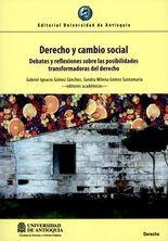 Derecho y cambio social. Debates y reflexiones sobre las posibilidades transformadoras del derecho