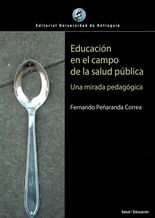 Educación en el campo de la salud pública. Una mirada pedagógica