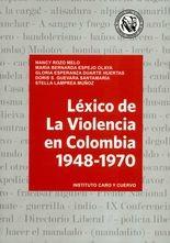 Léxico de La Violencia en Colombia 1948-1970