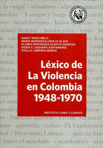 Léxico de La Violencia en Colombia 1948-1970 | comprar en libreriasiglo.com