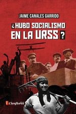 ¿Hubo socialismo en la URSS?
