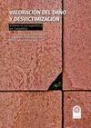 Valoración del daño y desvictimización. Violencia sociopolítica en Colombia | comprar en libreriasiglo.com