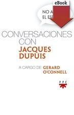 No apaguéis el espíritu. Conversaciones con Jacques Dupuis