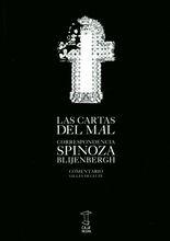 Cartas del mal. Correspondencia Spinoza - Blijenbergh