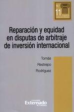 Reparación y equidad en disputas de arbitraje de inversión internacional