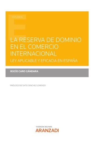 La reserva de dominio en el comercio internacional