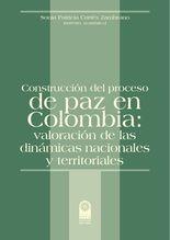 Construcción del proceso de paz en Colombia