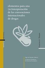 Elementos para una (re)interpretación de las convenciones internacionales de drogas