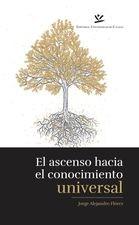 Ascenso hacia el conocimiento universalUn estudio sobre los conceptos, El