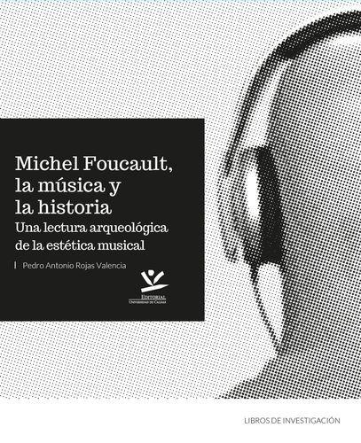 Michel Foucault, la música y la historia