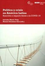 Política y crisis en América Latina. Reacción e impacto frente a la COVID-19