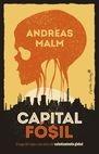 Capital fósil. El auge del vapor y las raíces del calentamiento global | comprar en libreriasiglo.com