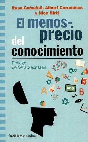 El Menosprecio del conocimiento | comprar en libreriasiglo.com