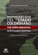 Responsabilidad del Estado colombiano por daño ambiental en actividades marítimas. Análisis jurisprudencial