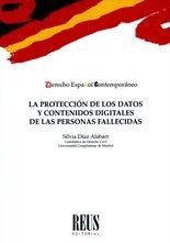 Protección de los datos y contenidos digitales de las personas fallecidas, La
