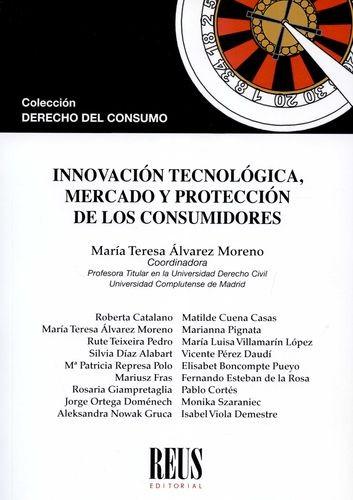 Innovación tecnológica, mercado y protección de los consumidores   comprar en libreriasiglo.com