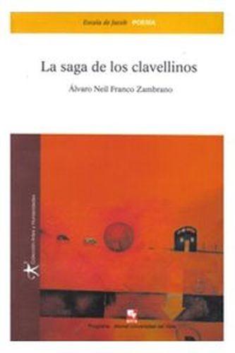 Saga de los clavellinos, La