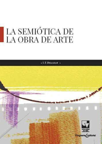 La semiótica de la obra de...