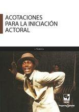 Acotaciones para la iniciación actoral