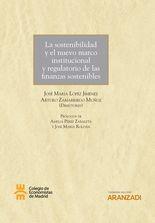 La sostenibilidad y el nuevo marco institucional y regulatorio de las finanzas sostenibles