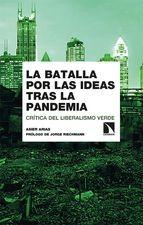 Batalla por las ideas tras la pandemia. Crítica del liberalismo verde, La