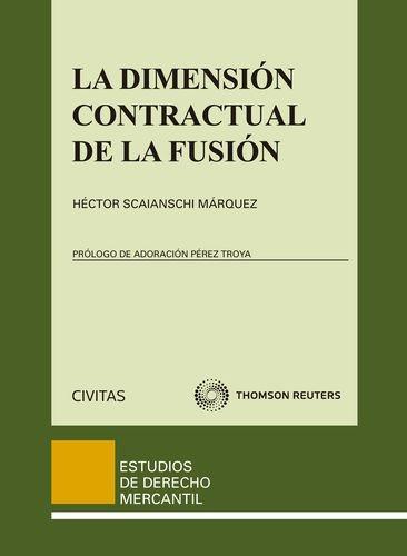 Dimensión contractual de la fusión, La
