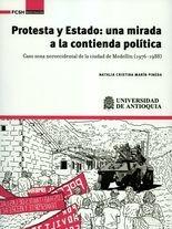 Protesta y Estado: una mirada a la contienda política. Caso zona noroccidental de la ciudad de Medellín (1976-1988)