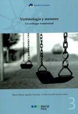 Victimología y menores. Un enfoque transversal