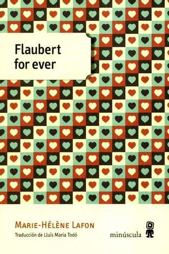 Flaubert for ever   comprar en libreriasiglo.com