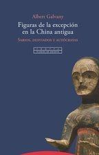 Figuras de la excepción en la China antigua. Sabios, desviados y autócratas