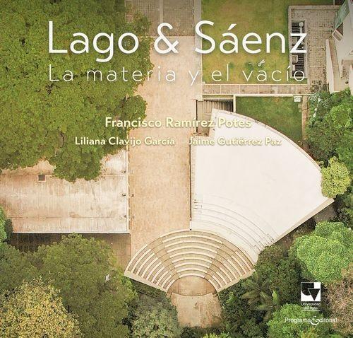 Lago y Sáenz. La materia y el vacío