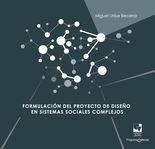 Formulación del proyecto de diseño en sistemas sociales complejos