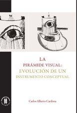 Pirámide visual: evolución de un instrumento conceptual, La