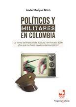 Políticos y militares en Colombia