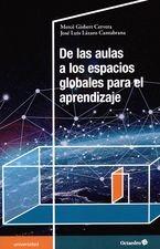De las aulas a los espacios globales para el aprendizaje