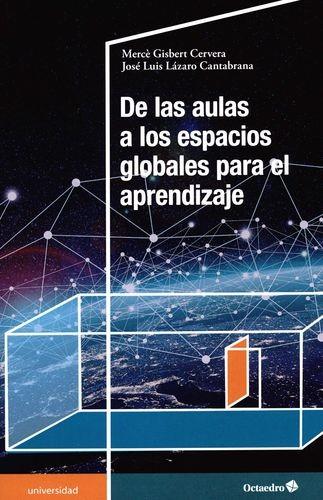 De las aulas a los espacios globales para el aprendizaje | comprar en libreriasiglo.com