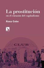 Prostitución en el corazón del capitalismo, La