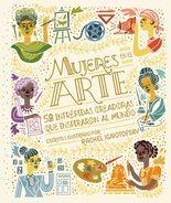 Mujeres en el arte. 50 Intrépidas creadoras que inspiraron al mundo