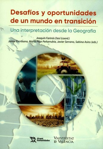 Desafíos y oportunidades de un mundo en transición. Una interpretación desde la Geografía | comprar en libreriasiglo.com