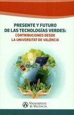 Presente y futuro de las tecnologías verdes: contribuciones desde la Universitat de València