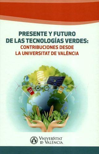 Presente y futuro de las tecnologías verdes: contribuciones desde la Universitat de València | comprar en libreriasiglo.com