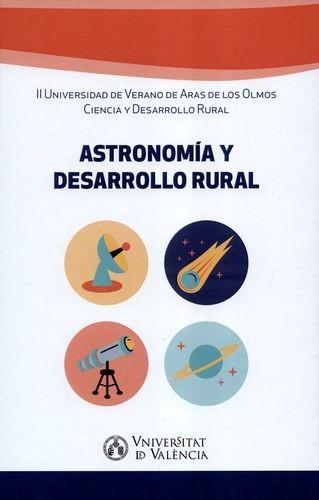 Astronomía y desarrollo rural. II Universidad de Verano de Aras de los Olmos Ciencia y Desarrollo Rural | comprar en libreriasiglo.com