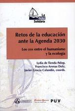 Retos de la educación ante la Agenda 2030. Los ODS entre el humanismo y la ecología