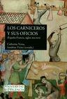 Los Carniceros y sus oficios. (España-Francia, siglos XIII-XVI) | comprar en libreriasiglo.com