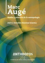Rev. Anthropos No.252. Marc Augé. Sueño y potencia de la antropología