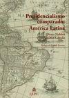 Presidencialismo comparado: América Latina | comprar en libreriasiglo.com