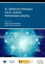 Derecho privado en el nuevo paradigma digital, El